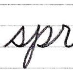 """筆記体で書こう """"spring"""" in cursive"""