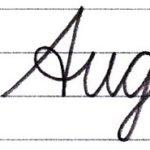 """筆記体で書こう """"August"""" in cursive"""