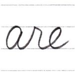 筆記体で書こう are / arm in cursive