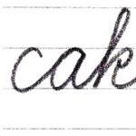筆記体で書こう cake / make in cursive