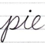 筆記体で書こう pie / pig in cursive